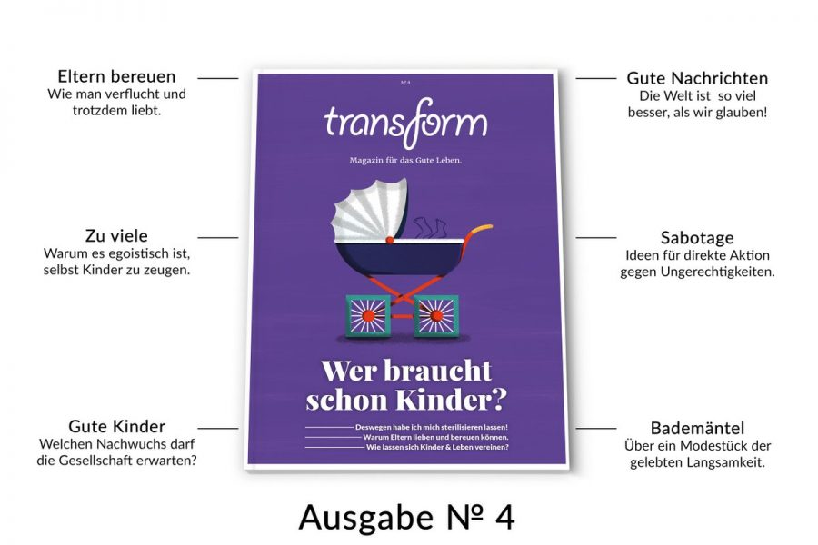 RT @transformag: Wer braucht schon Kinder? Die neue transform Ausgabe …